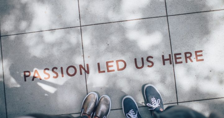 Passion lead us here written on the pavement